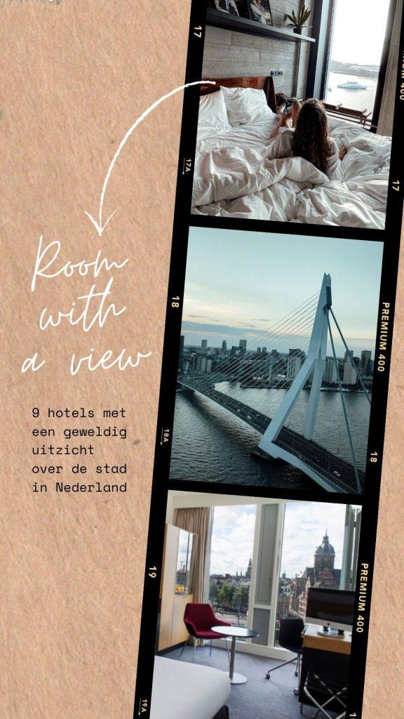 9 hotels met uitzicht over de stad in Nederland
